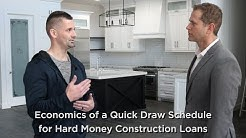 Economics of a Fast Construction Draw Schedule with Hard Money Loans