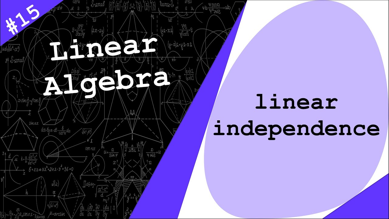 Linear Independence   Linear Algebra - Dr. Ahmad Bazzi