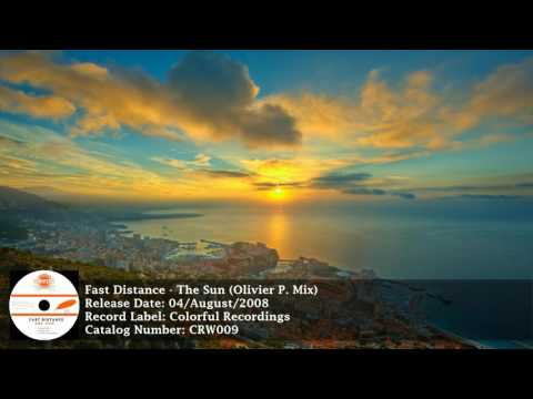 Fast Distance - The Sun (Olivier P. Mix) [Colorful Recordings] [HD]