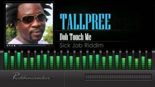 Tallpree - Doh Touch Me (Sick Jab Riddim) [Soca 2016] [HD]