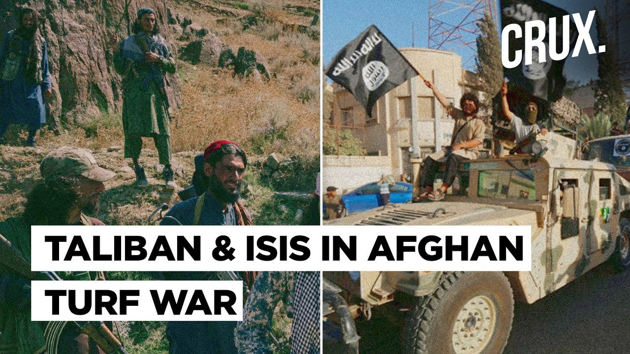 Taliban & ISIS In Battle For Afghan Supremacy As US & NATO Troops Exit