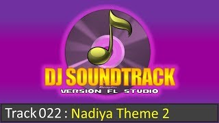 Track022 : Nâdiya Theme 2 music extended