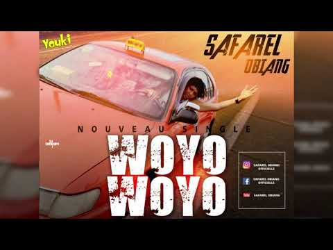 SAFAREL OBIANG  WOYO WOYO  AUDIO OFFICIEL