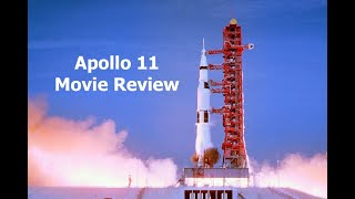Apollo 11 - Movie Review