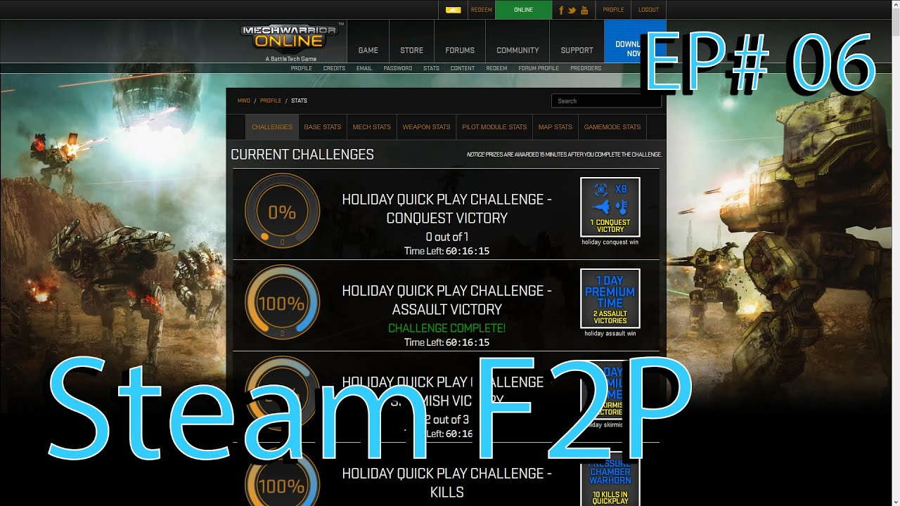 MWO - F2P: Steam - Ep 06 'Working on the holiday event'