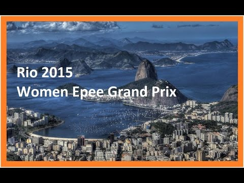 Rio 2015 Women Epee GP Direct Elimination T64 - T8