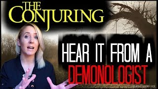 THE SCARY TRUTH ABOUT DEMON HAUNTINGS IN THE CONJURING