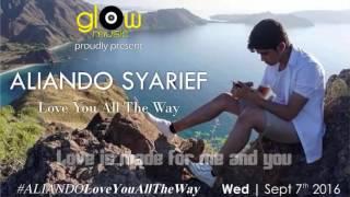 Aliando Syarief----Love You All The Way----LIRIK VIDEO