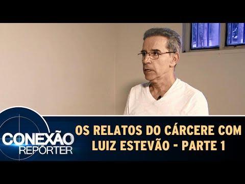 Os Relatos Do Cárcere Com Luiz Estevão - Parte 1 | Conexão Repórter   (28/05/17)