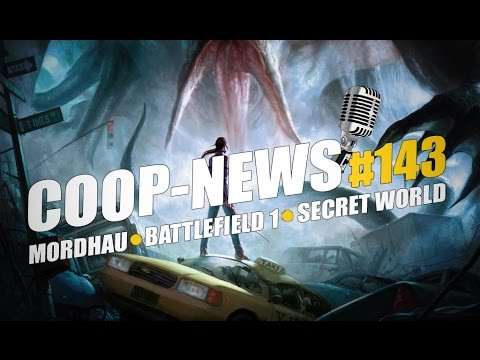 Бесплатная Secret World Legends, пре-альфа Mordhau / Coop-News #143