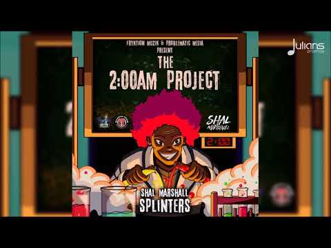 "Shal Marshall - Splinters (2AM Project) ""2018 Soca"" [HD]"