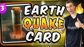 FIRST LOOK AT NEW CLASH ROYALE EARTHQUAKE CARD!