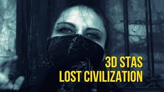 3D Stas Lost Civilization Official Video