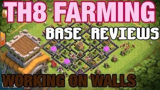 BASE REVIEWS + TH8 FARMING WORKING ON WALLS | Clash Stream