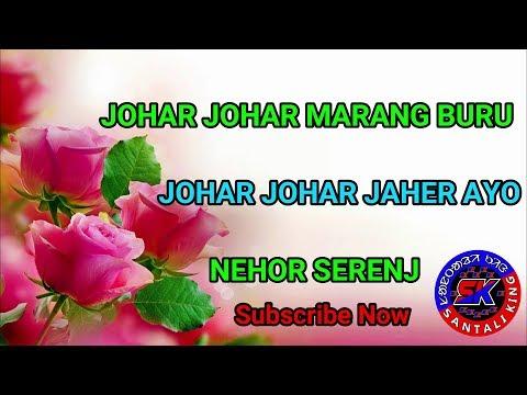 NEW SANTALI NEHOR SONG 2018    JOHAR JOHAR MARANG BURU    JOHAR JOHAR JAHER AYO