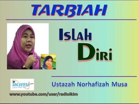 Ustazah Norhafizah Musa - Islah Diri