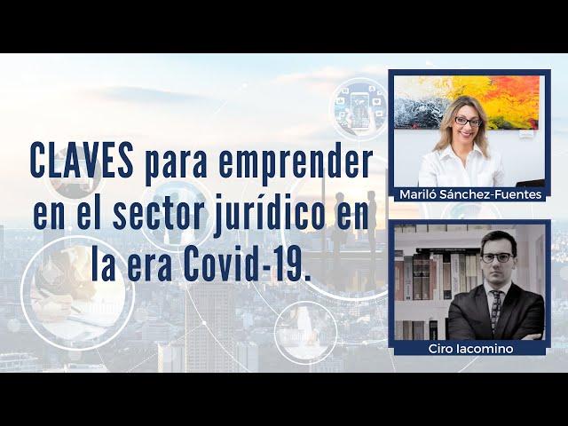 CLAVES para emprender en el sector jurídico en la era Covid-19.
