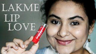 Lakme Lip Love review {Delhi fashion blogger}