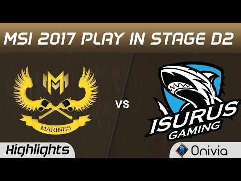 GAM vs ISG Highlights MSI 2017 Play In Stage D2 Marine Esports vs Isurus Gaming by Onivia