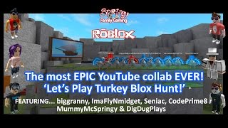 SFG - Roblox - The most EPIC Youtube Collab EVER! Lets play Turkey Blox Hunt!