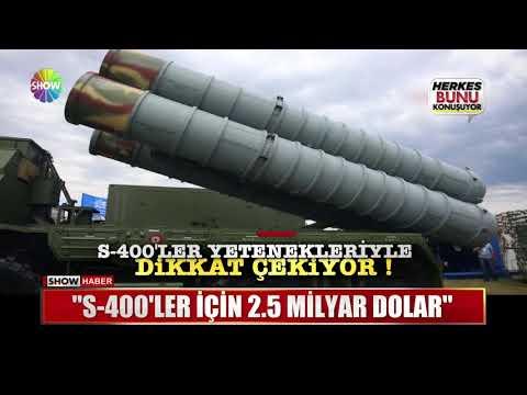"""""""S-400'ler için 2.5 Milyar Dolar"""""""