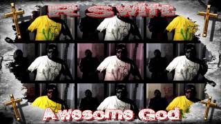 R Swift, Awesome God, Christian Hip Hop, Rap