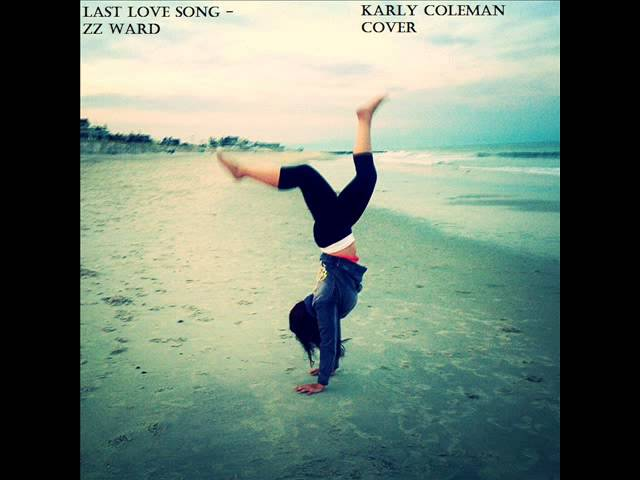 Last Love Song - Karly Coleman Cover