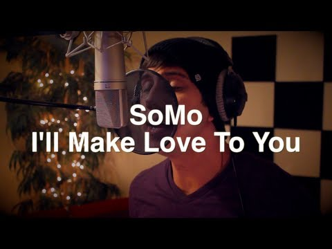 Boyz II Men - I'll Make Love To You (Rendition) by SoMo