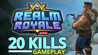 Realm Royale 20 Kill Squads Gameplay!