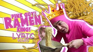 PINKGUY~COOKS RAMEN AND RAP [RAMENKING] LYRIC VIDEO
