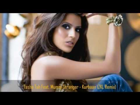 Tasha Tah Feat. Mumzy Stranger - Kurbaan (ZKL Remix)