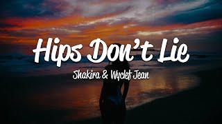 Shakira - Hips Don't Lie (Lyrics) Ft. Wyclef Jean