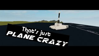 Roblox Plane Crazy Best Creations #3 (Reupload)