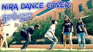 NIRA DANCE COVER | USM | PURANO DUNGA | SWASTIK | RIMSHA | NISCHAL | ROJINA | USA