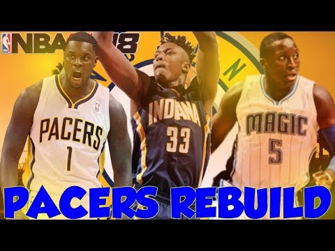 YOUNGEST TEAM EVER!?!? REBUILDING THE INDIANA PACERS!! NBA 2K18 MY LEAGUE