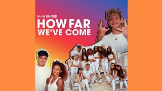Now United How Far We Ve Come