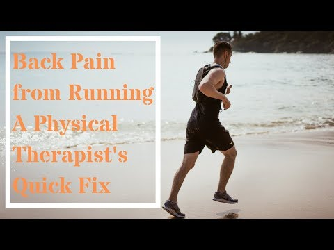 Back Pain from Running- A Physical Therapist's Quick Fix