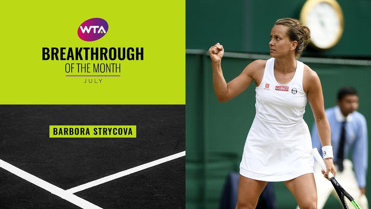 Breakthrough Player of the Month, July 2019 | Barbora Strycova