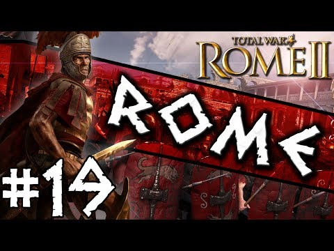 Total War: Rome II: Rome Campaign #19 ~ Give Me Back My Dign