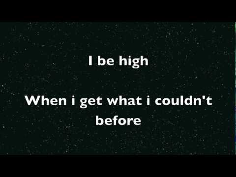 Kid Cudi - I be high (lyrics)