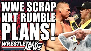 WrestleTalk News   WWE SCRAP NXT Royal Rumble? Brock Lesnar vs Matt Riddle?