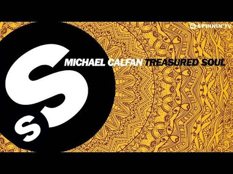 Michael Calfan - Treasured Soul (OUT NOW)