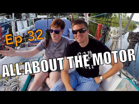 Sailing Wisdom: Our Electric Motor | Ep 32