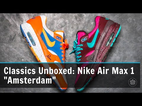 "Classics Unboxed: Nike Air Max 1 ""Amsterdam"""