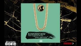 KINGBNJMN Feat. Zimiyaye & Krs - The Switch [Prod. KINGBNJMN & Krs. ]