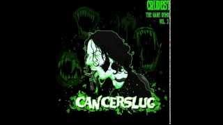 Cancerslug - Slugcult Rise