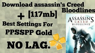 [117mb] Download Assassin's Creed Bloodlines + Best Settings for PPSSPP NO LAG.