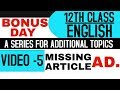 Advertisement (Missing/Article) (12th Class English) - Bonus Day (A Series for Additional Topics)