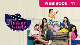 Dilli Wali Thakur Gurls - Hindi Serial - Episode 41 - May 25, 2015 - And Tv Show - Webisode