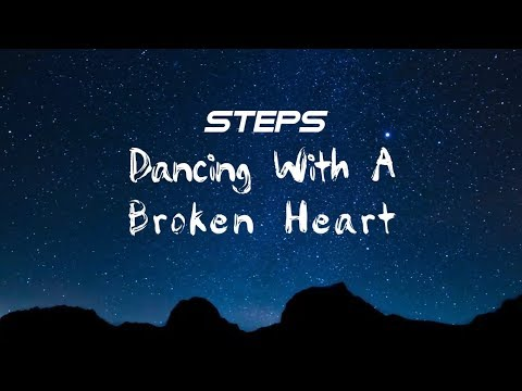Steps - Dancing With A Broken Heart (Lyric Video)